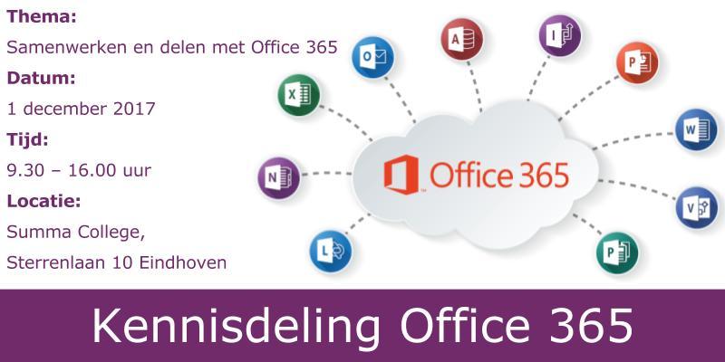 Programma kennisdelingsbijeenkomst Office 365
