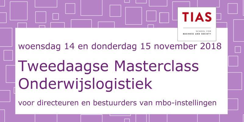 2e Masterclass Onderwijslogistiek voor bestuurders – November 2018