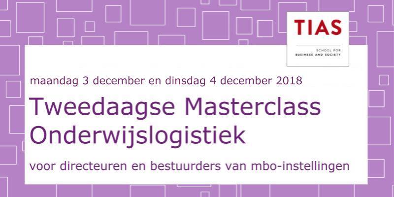 3e Masterclass Onderwijslogistiek voor bestuurders – december 2018