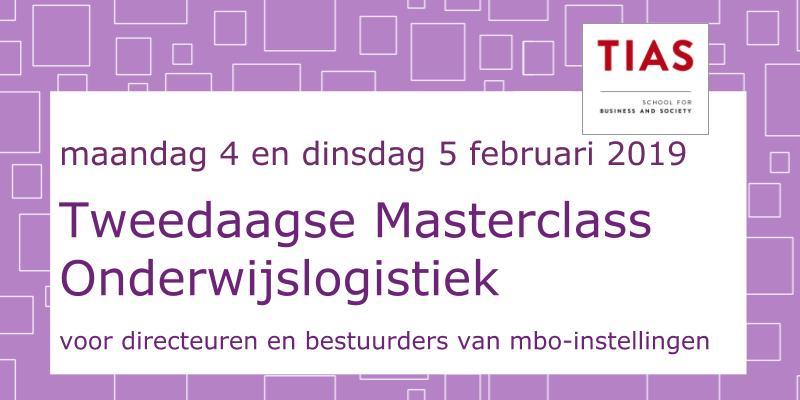 4e Masterclass Onderwijslogistiek voor bestuurders – februari 2019