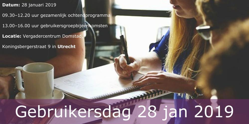 Programma Gebruikersdag 28 januari 2019