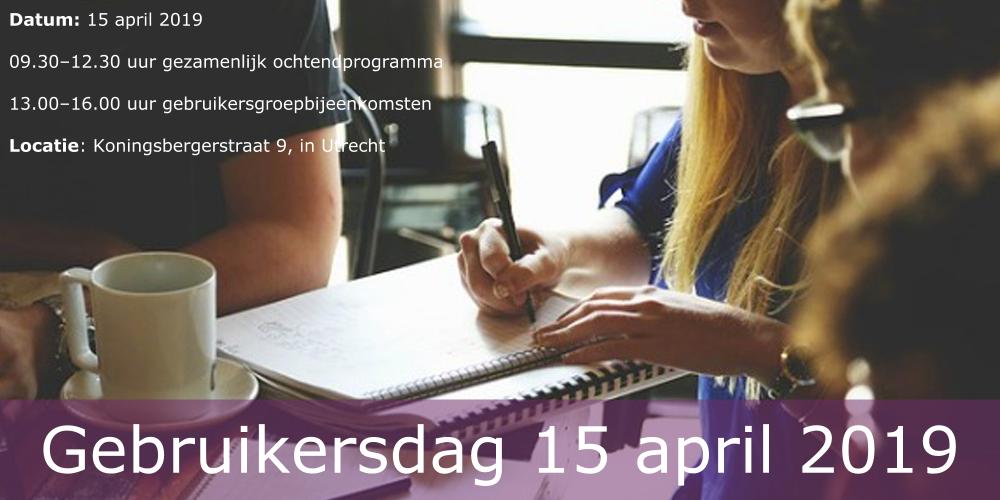 Programma Gebruikersdag 15 april 2019