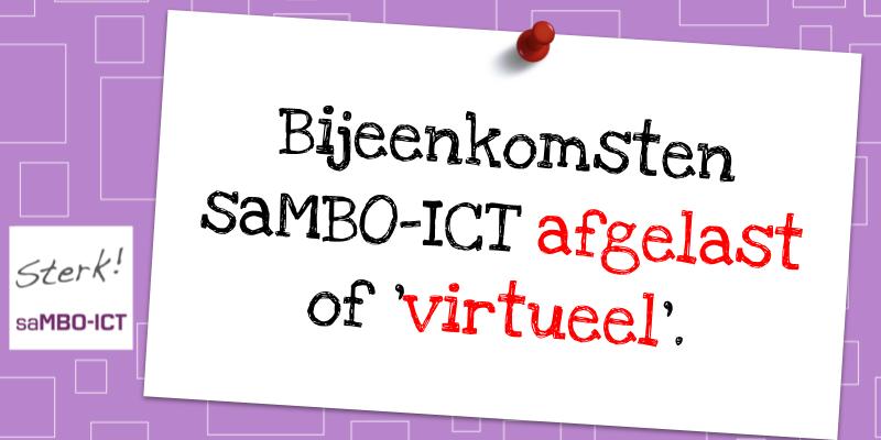 Aanpassing saMBO-ICT activiteiten en bijeenkomsten