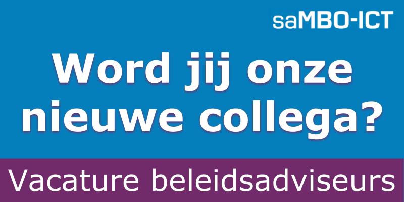 Vacature beleidsadviseurs saMBO-ICT